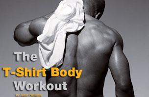 The T-Shirt Body Workout