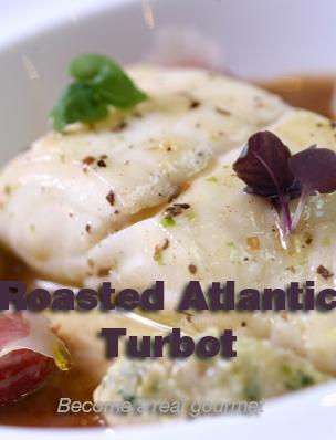 Roasted Atlantic Turbot