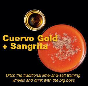Cuervo Gold + Sangrita